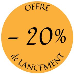 offre de lancement -20%